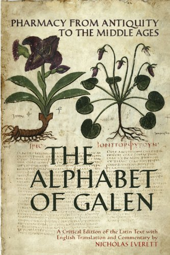 9780802095503: The Alphabet of Galen: Pharmacy from Antiquity to the Middle Ages