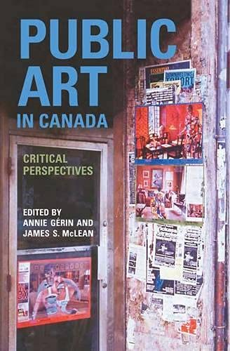9780802095688: Public Art in Canada: Critical Perspectives