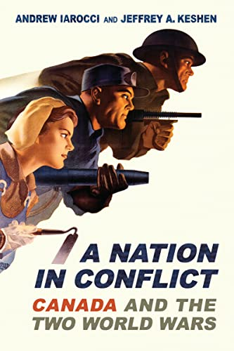 9780802095701: A Nation in Conflict: Canada and the Two World Wars (Themes in Canadian History)