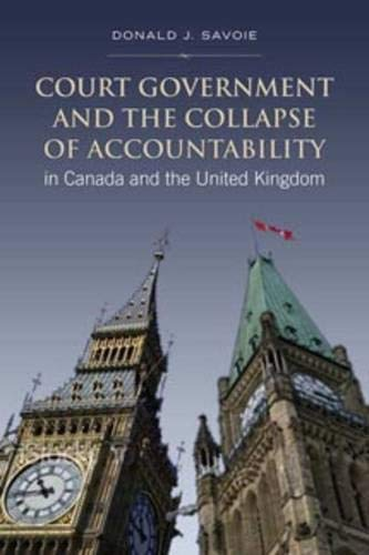 9780802095794: Court Government and the Collapse of Accountability in Canada and the United Kingdom (Institute of Public Administration of Canada Series in Public Management and Governance)