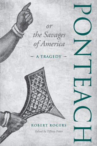 9780802095978: Ponteach, or the Savages of America: A Tragedy
