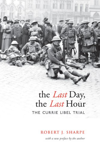 9780802096197: The Last Day, The Last Hour: The Currie Libel Trial (Osgoode Society for Canadian Legal History) (Osgoode Society for Canadian Legal History (Paperback))