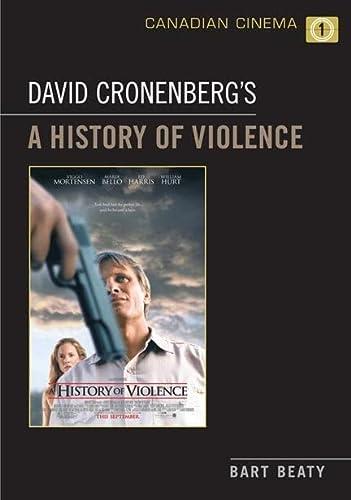 9780802096227: David Cronenberg's A History of Violence (Canadian Cinema)