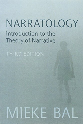 Narratology: Introduction to the Theory of Narrative: Mieke Bal