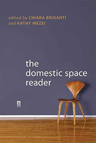 9780802096647: The Domestic Space Reader