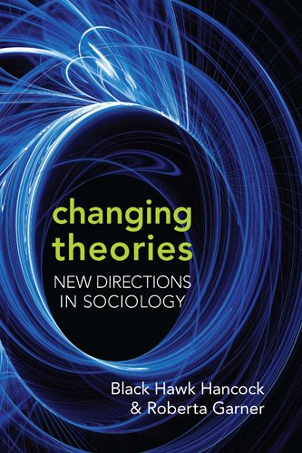 9780802096821: Changing Theories: New Directions in Sociology