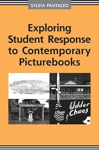 9780802097996: Exploring Student Response to Contemporary Picturebooks