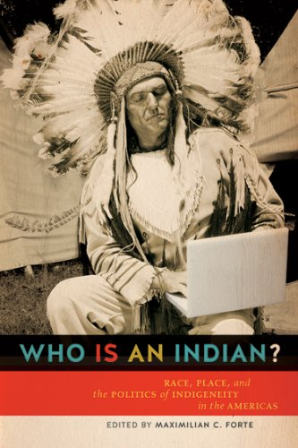 9780802098184: Who Is an Indian?: Race, Place, and the Politics of Indigeneity in the Americas