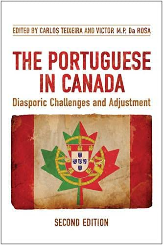 9780802098337: The Portuguese in Canada: Diasporic Challenges and Adjustment