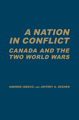 9780802098528: A Nation in Conflict: Canada and the Two World Wars (Themes in Canadian History)