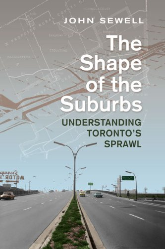 9780802098849: Shape of the Suburbs: Understanding Toronto's Sprawl