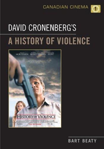 9780802099327: David Cronenberg's A History of Violence (Canadian Cinema)