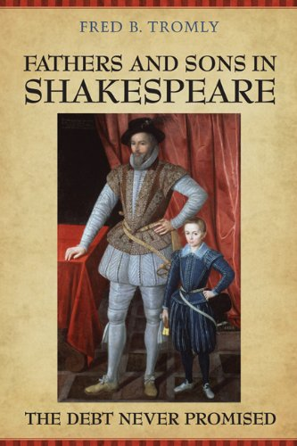9780802099617: Fathers and Sons in Shakespeare: The Debt Never Promised