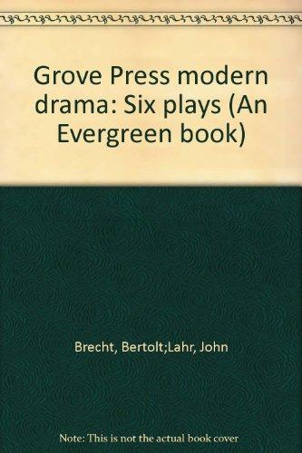 9780802100320: Grove Press modern drama: Six plays (An Evergreen book)