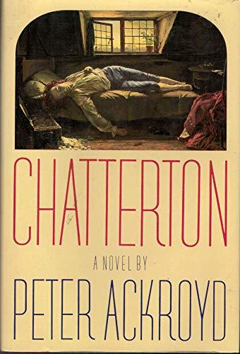 9780802100412: Chatterton: A Novel
