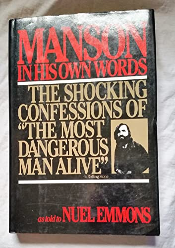 9780802100450: Manson in His Own Words: As Told to Nuel Emmons