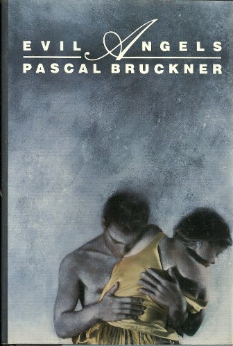 Evil Angels: Bruckner, Pascal