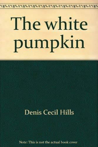 9780802100856: The white pumpkin