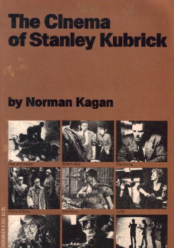 9780802100917: The cinema of Stanley Kubrick