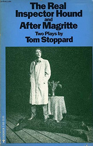 Real Inspector Hound and After Magritte: Tom Stoppard
