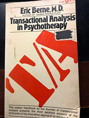 9780802100962: Transactional Analysis in Psychotherapy [Taschenbuch] by