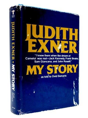 My Story: Exner, Judith; Demaris, Ovid