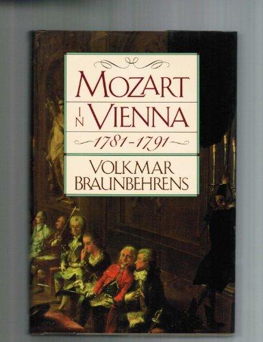 9780802110091: Mozart in Vienna 1781-1791