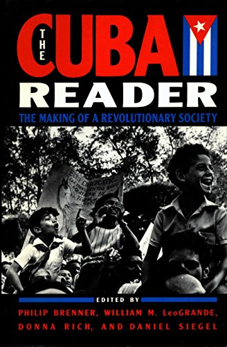 9780802110107: The Cuba Reader: The Making of a Revolutionary Society