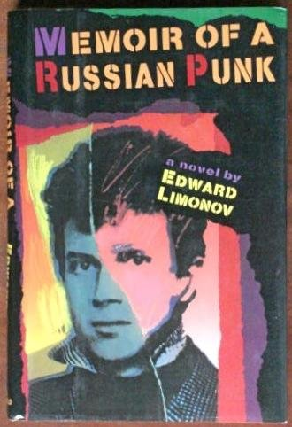 Memoir of a Russian Punk (0802110266) by Edward Limonov