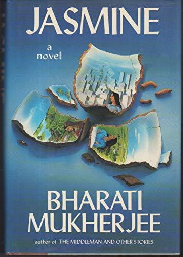 Jasmine: Bharati Mukherjee