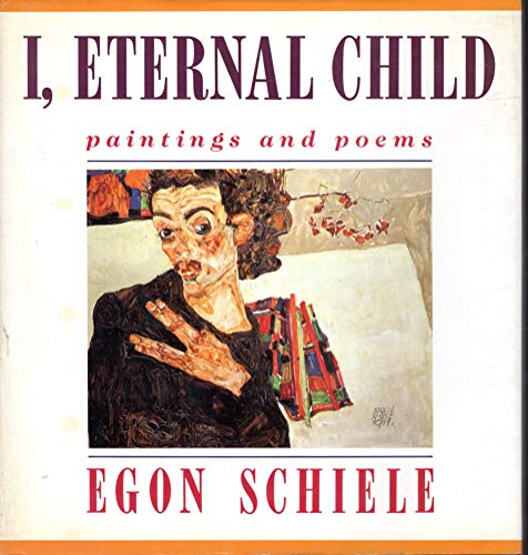 9780802110381: I, Eternal Child: Paintings and Poems