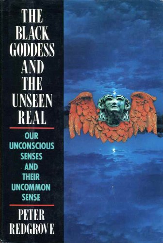 The Black Goddess and the Unseen Real: Redgrove, Peter