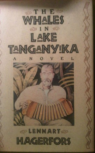 The Whales in Lake Tanganyika: Hagerfors, Lennart
