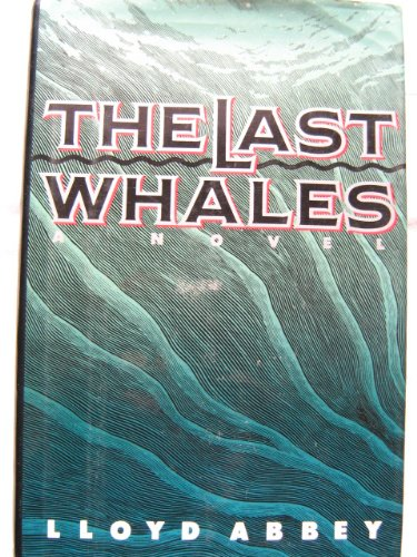 9780802111005: The Last Whales
