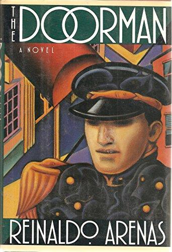 The Doorman: A Novel: Arenas, Reinaldo