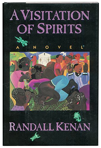 A VISITATION OF SPIRITS: Kenan, Randall.