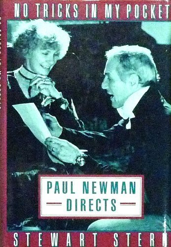 9780802111203: No Tricks in My Pocket: Paul Newman Directs