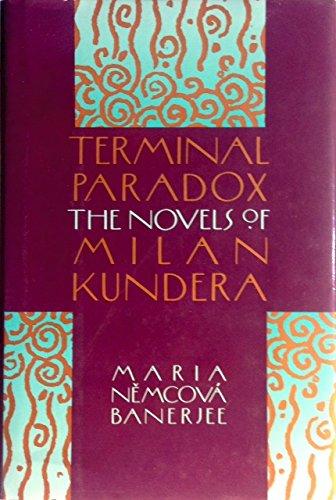9780802111272: Terminal Paradox: The Novels of Milan Kundera