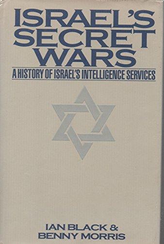9780802111593: Israel's Secret Wars: A History of Israel's Intelligence Services