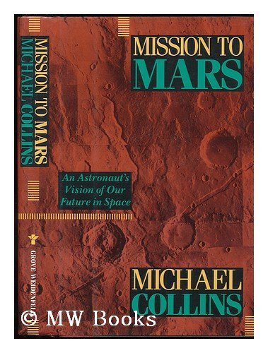 9780802111609: Mission to Mars