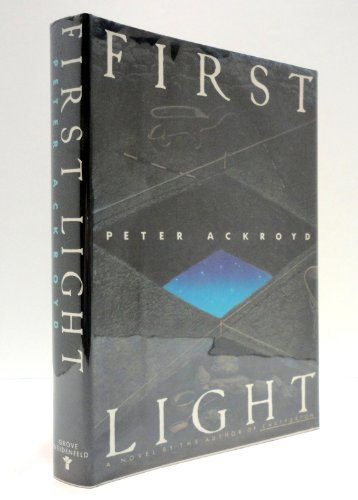 First Light: Ackroyd, Peter