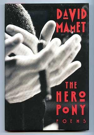 Hero Pony: Mamet, David