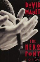The Hero Pony: Poems: Mamet, David