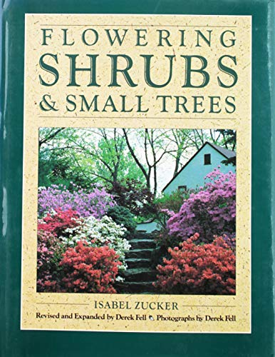Flowering Shrubs and Small Trees