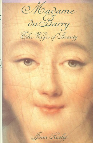 Madame Du Barry: The Wages of Beauty