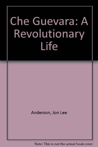 9780802113559: Che Guevara: A Revolutionary Life