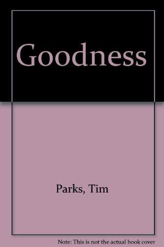 9780802113900: Goodness