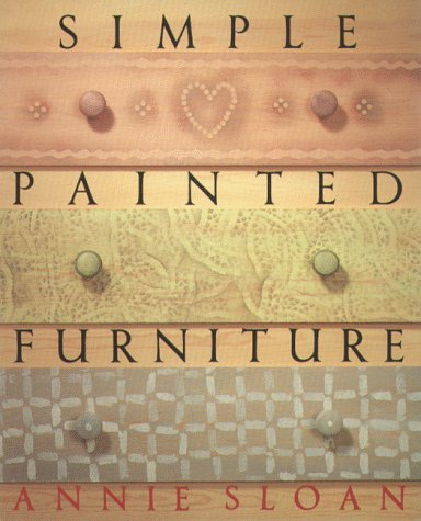 Simple Painted Furniture (0802114288) by Sloan, Annie