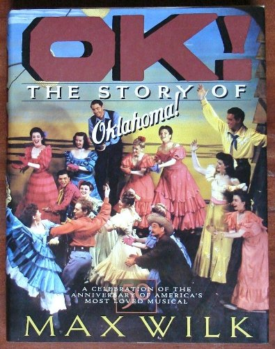9780802114327: Ok! the Story of Oklahoma!