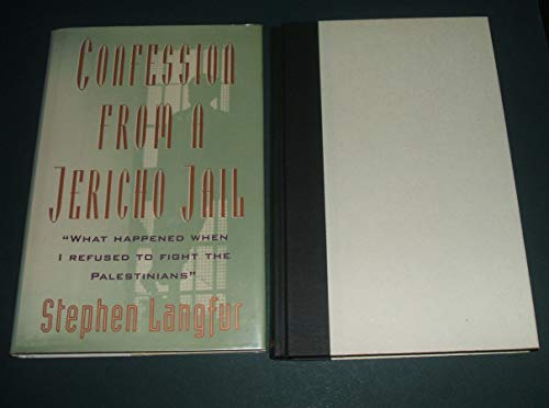 Confession from a Jericho Jail: Langfur, Stephen